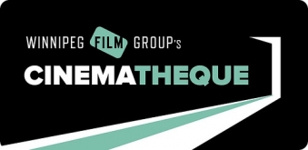 Winnipeg Film Group's Cinamthèque