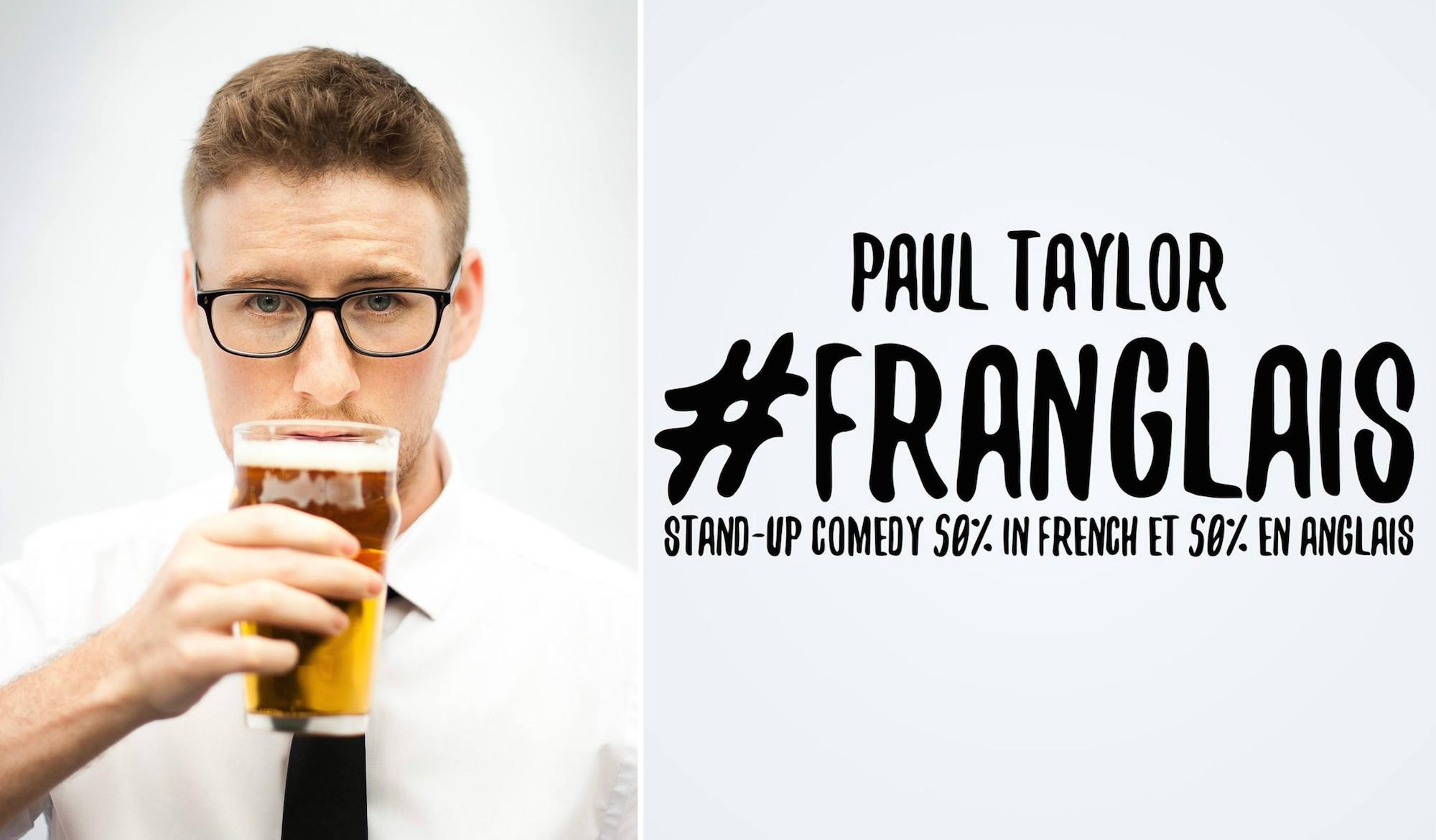 COMEDY: #FRANGLAIS - Paul Taylor in Winnipeg (SOLD OUT)