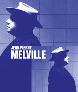 Ciné/Feel : In the mood for Melville