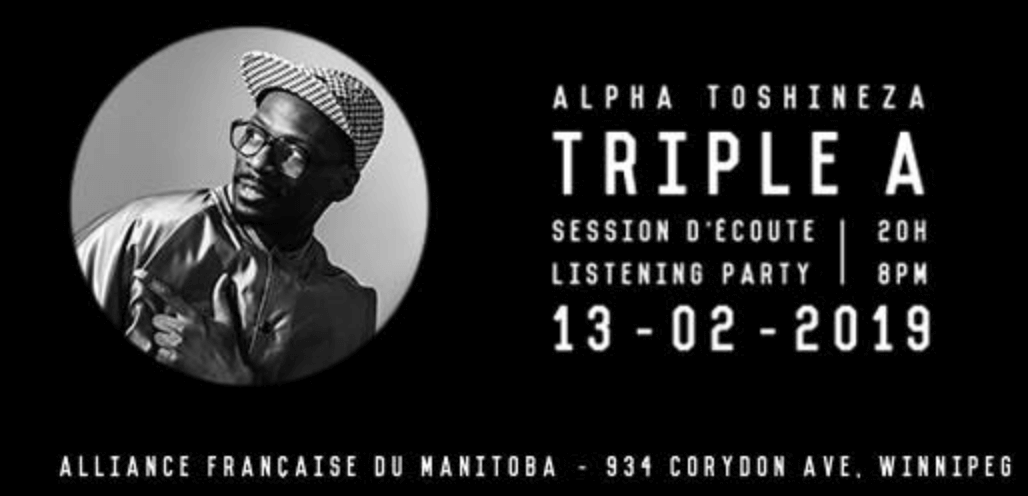 MUSIQUE : Alpha Toshineza: Triple A - Listening Party - Session d'écoute