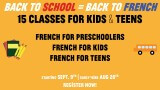 Back to School = Back to French! Courses for Kids & Teens